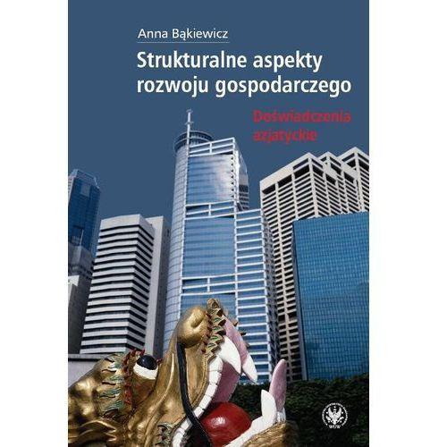 Strukturalne aspekty rozwoju gospodarczego, oprawa miękka