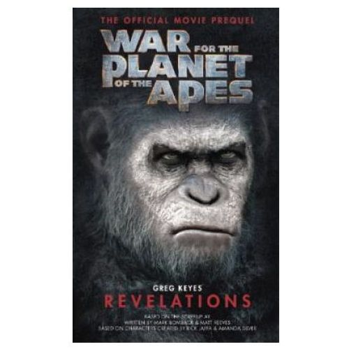War for the Planet of the Apes: Revelations (9781785654725)