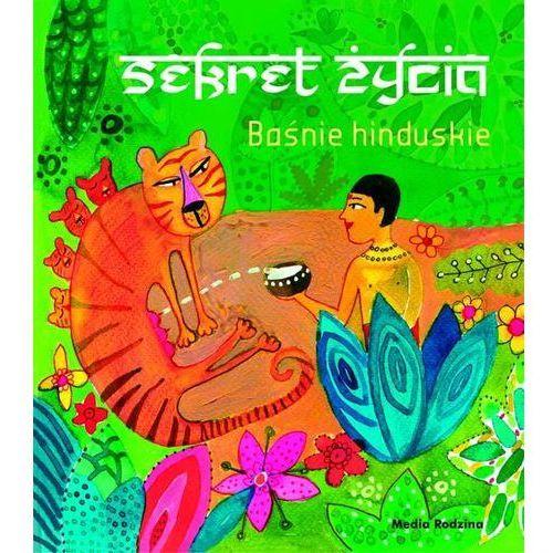 Baśnie hinduskie Sekret życia - Wysyłka od 5,99 - kupuj w sprawdzonych księgarniach !!!, Dan Dominik