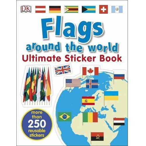 Flags Around the World Ultimate Sticker Book, Dk