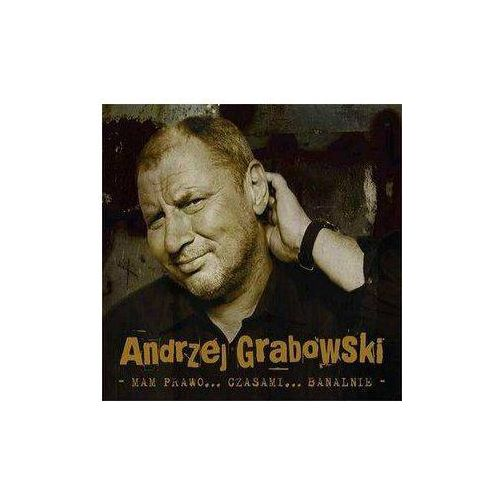 Andrzej Grabowski - Mam prawo... czasami... banalnie (Digipack), 2757221