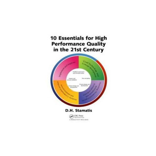 10 Essentials for High Performance Quality in the 21st Century (9781439876008)