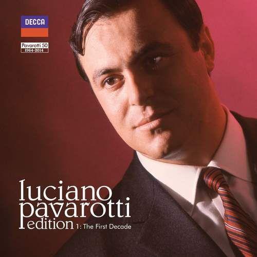 Luciano Pavarotti - LUCIANO PAVAROTTI EDITION: THE FIRST DECADE, 4785946