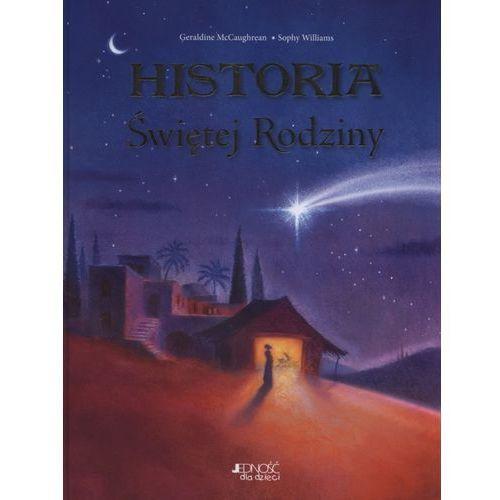 Historia Świętej Rodziny + zakładka do książki GRATIS, JEDNOŚĆ