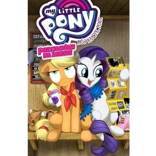 My Little Pony Przyjaciółki na zawsze Tom 2 - Jeśli zamówisz do 14:00, wyślemy tego samego dnia. (96 str.)