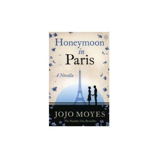 Honeymoon in Paris - Wysyłka od 3,99 - porównuj ceny z wysyłką (9781405923309)