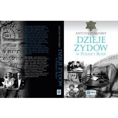Dzieje Żydów w Polsce i Rosji oprawa twarda - Dostępne od: 2014-10-23 (656 str.)