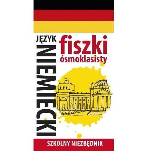 Fiszki ósmoklasisty. Szkolny niezbędnik J. niem. 1 - praca zbiorowa - książka (9788382161588)