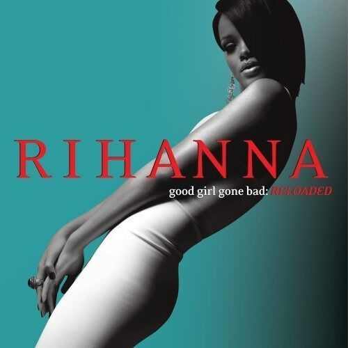 Universal music polska Good girl gone bad reloaded - rihanna (płyta cd) (0602517721425)