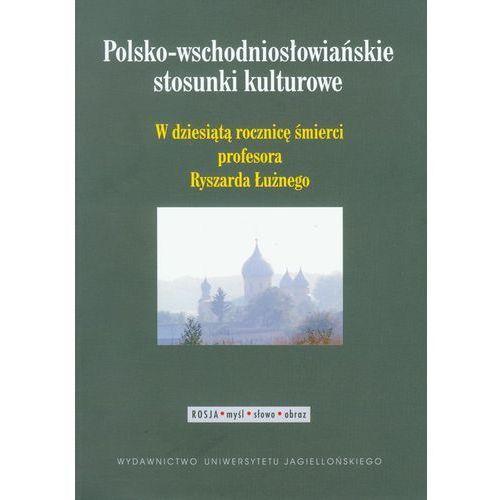 Polsko-wschodniosłowiańskie stosunki kulturowe (9788323328605)