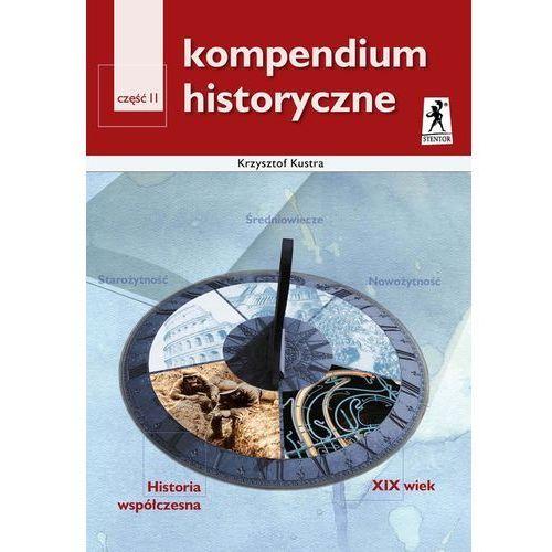 Kompendium historyczne część 2 Historia współczesna XIX wiek, oprawa miękka