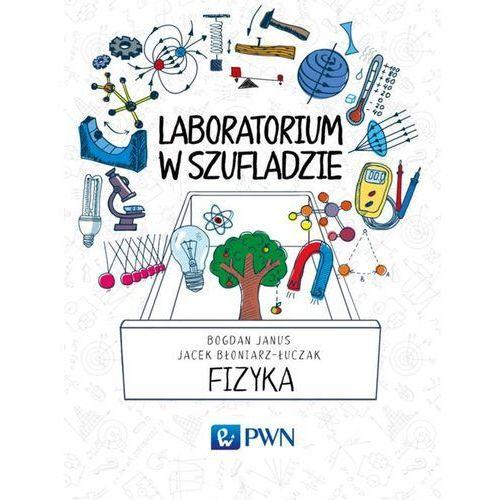 Laboratorium w szufladzie Fizyka - Wysyłka od 3,99 - porównuj ceny z wysyłką, Wydawnictwo Naukowe PWN
