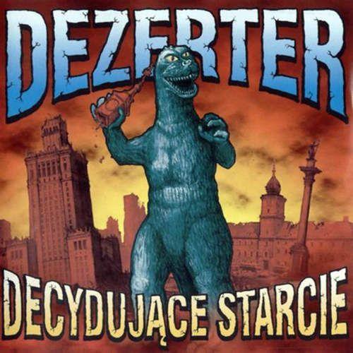 Decydujące starcie - dezerter (płyta cd) marki Rockers publishing