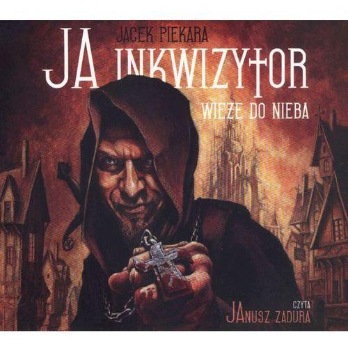 Ja inkwizytor Wieże do nieba (2012)
