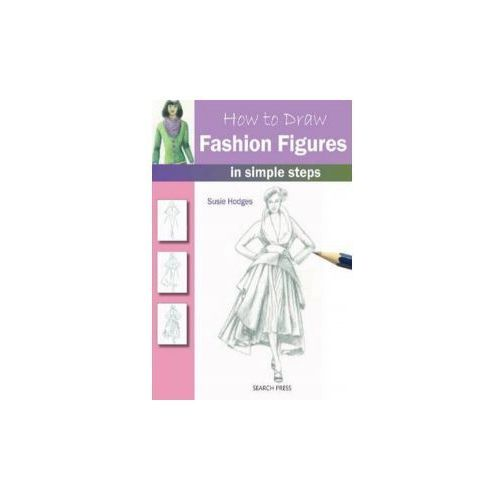 How To Draw Fashion Figures : In Simple Steps