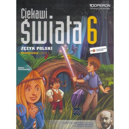 Język Polski. Ciekawi Świata. Podręcznik. Klasa 6 Część 1. Szkoła Podstawowa (2014)
