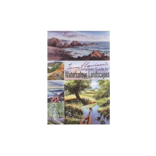 Terry Harrisons Complete Guide to Watercolour Landscapes, Harrison, Terry