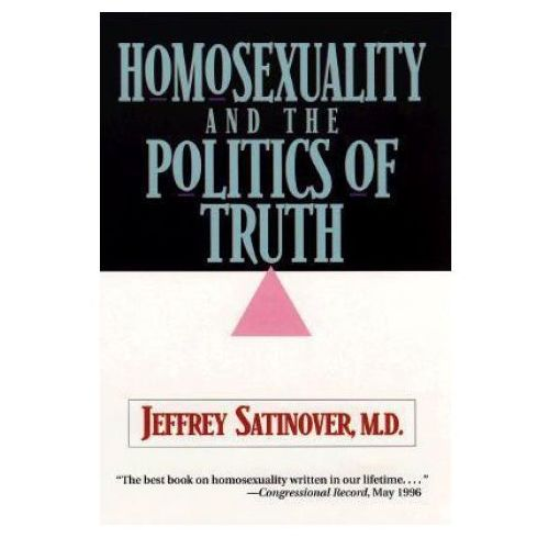 Homosexuality and the Politics of Truth (9780801056253)