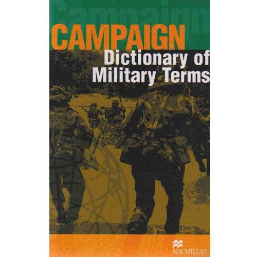 Campaign Dictionary Of Military Terms, oprawa miękka