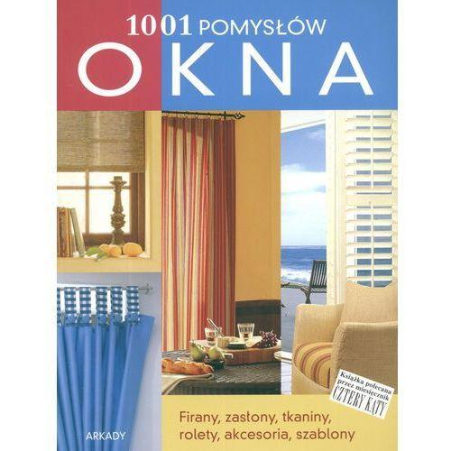 1001 pomysłów. Okna (240 str.)