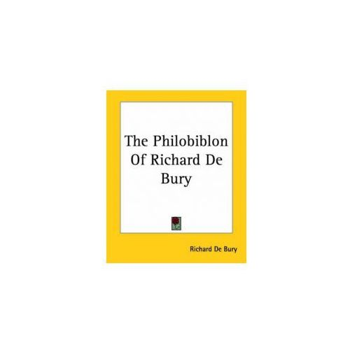 Philobiblon Of Richard De Bury (9781419177170)