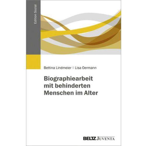 Biografiearbeit mit alten Menschen mit geistiger Behinderung Lindmeier, Bettina (9783779931539)