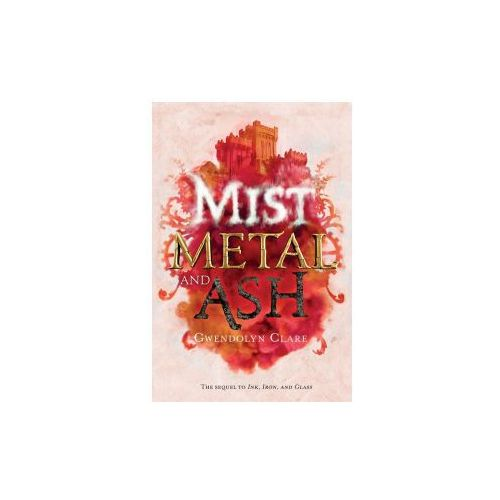 Mist, Metal, and ASH (9781250112781)