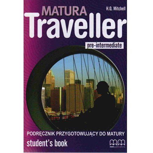 Matura Traveller Pre-Intermediate LO Podręcznik. Język angielski, H.Q. Mitchell
