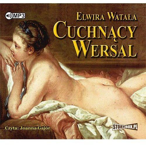 Cuchnący Wersal audiobook, Elwira Watała