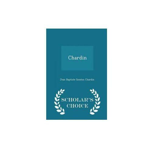 Chardin - Scholar's Choice Edition (9781295997039)