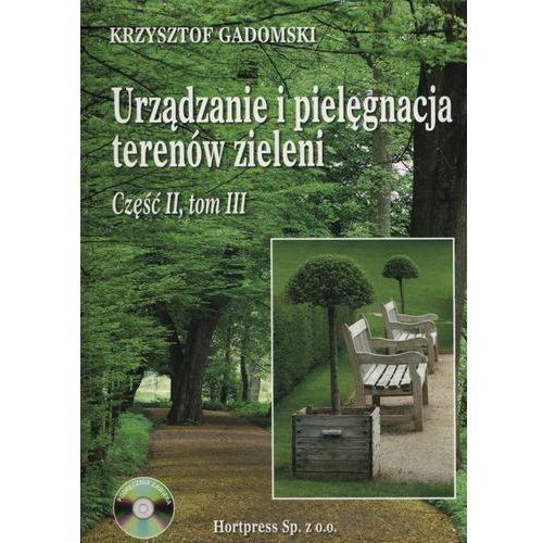 Urządzanie i pielęgnacja terenów zieleni cz.2 t.3 (328 str.)