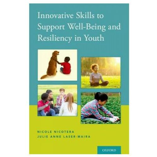 Innovative Skills to Support Well-Being and Resiliency in Youth