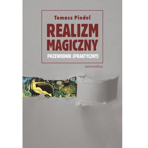 Realizm magiczny przewodnik (praktyczny) - Dostępne od: 2014-10-28 (136 str.)