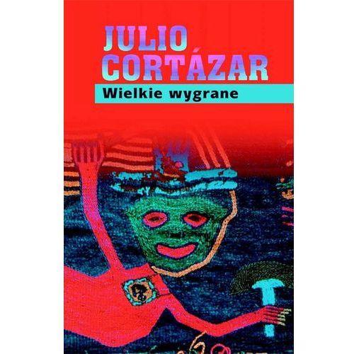 Wielkie wygrane, Cortazar Julio