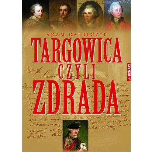 Konfederacja Targowicka (9788379120338)