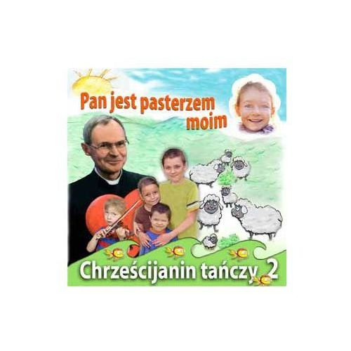 Długosz antoni bp Chrześcijanin tańczy 2. pan jest pasterzem moim - cd