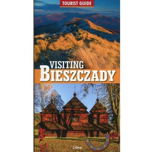 Visiting Bieszczady - Zatwarnicki Wojciech (88 str.)
