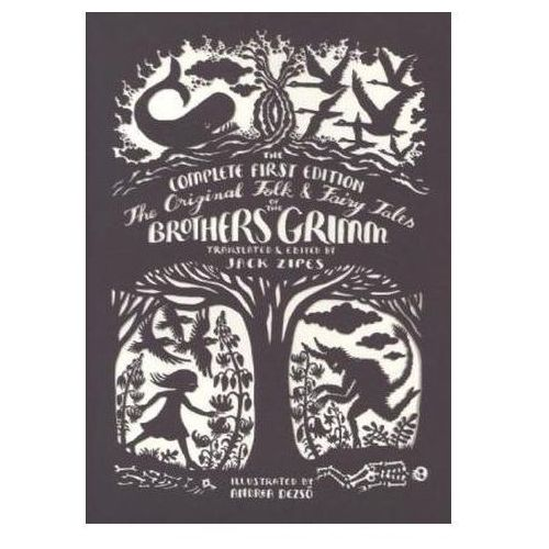 The Original Folk and Fairy Tales of the Brothers Grimm, Grimm, Jacob / Grimm, Wilhelm