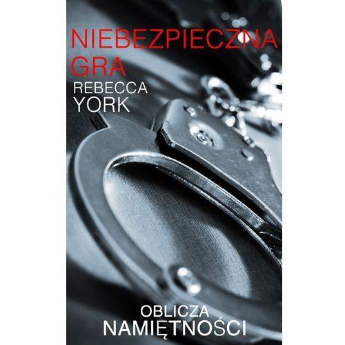 Niebezpieczna gra - Rebecca York (9788323893202)
