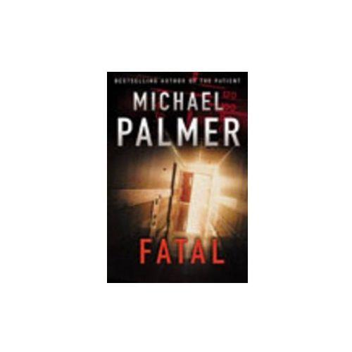 Michael Palmer - Fatal (9780099462378)