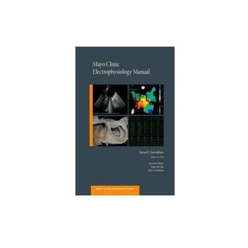 Mayo Clinic Electrophysiology Manual (9780199941193)