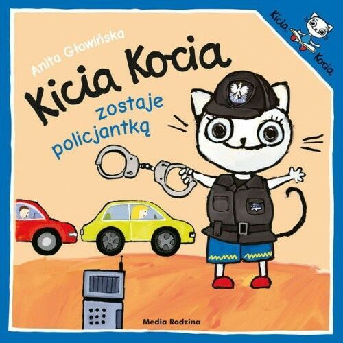 Anita Głowińska - Kicia Kocia zostaje policjantką