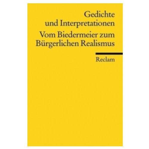 Vom Biedermeier zum Bürgerlichen Realismus (9783150078938)