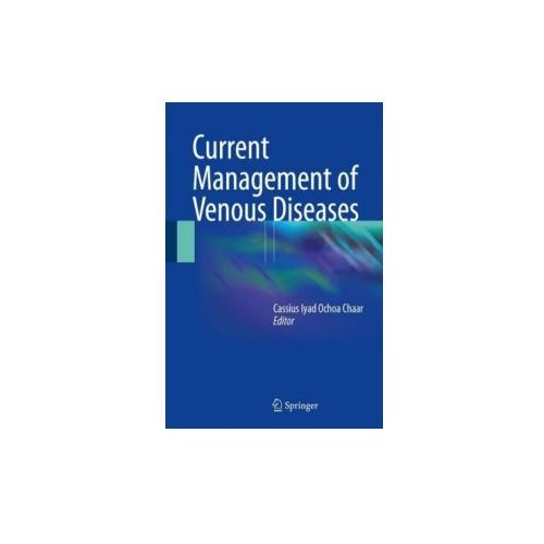 Current Management of Venous Diseases