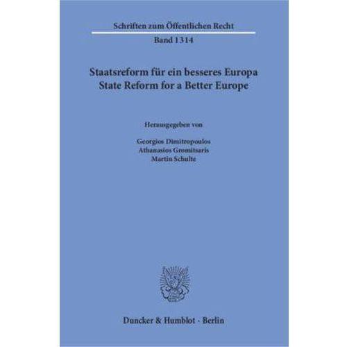 Staatsreform für ein besseres Europa / State Reform for a Better Europe.