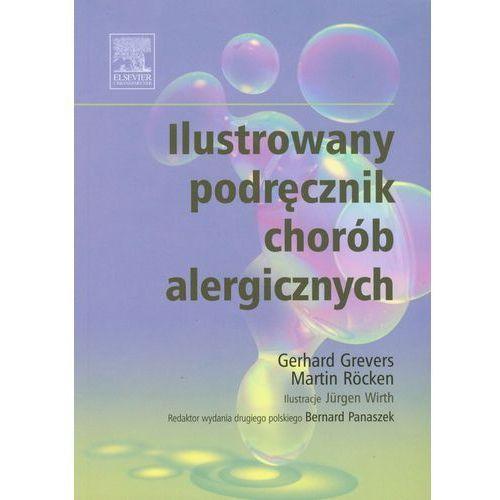 Ilustrowany podręcznik chorób alergicznych (9788376090870)