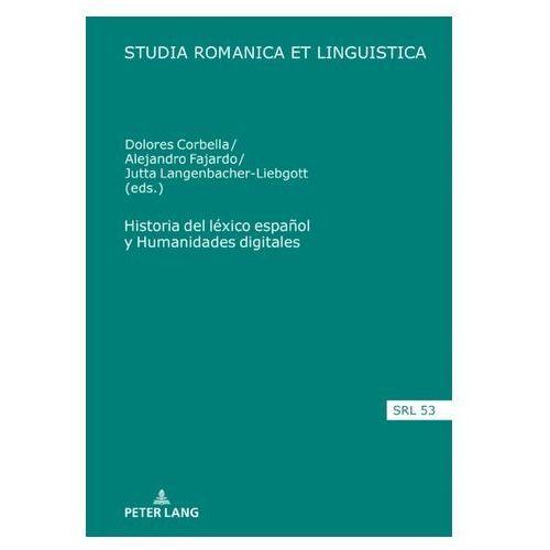 Historia del lexico espanol y Humanidades digitales (9783631758007)