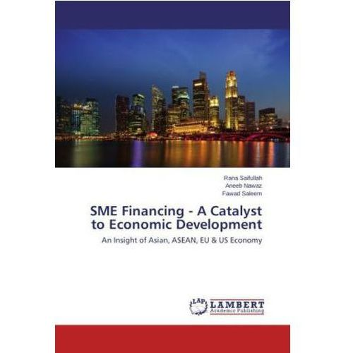 Sme Financing - A Catalyst To Economic Development