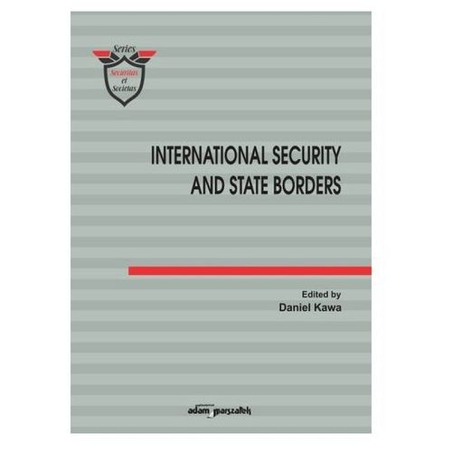 International Security and State Borders (9788381802383)