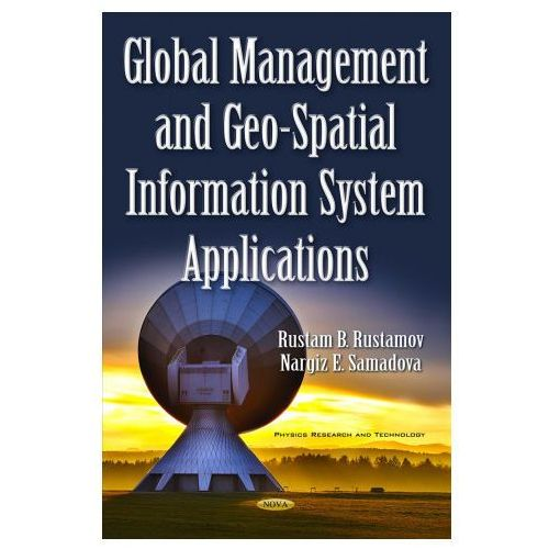 Global Management & Geo-Spatial Information System Applications